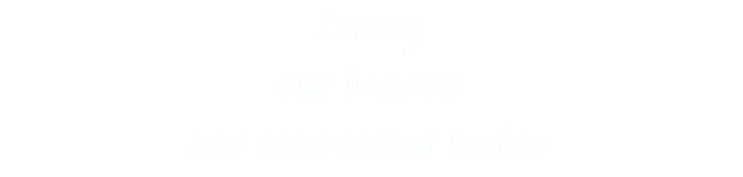 Loomy our beacon our encounters maker